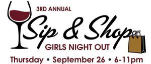 Sip & Shop Girls Night Out event is Thurs., Sept. 26 from 6 to 11 pm