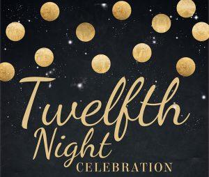 Twelfth Night Celebration art